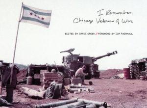 I Remember: Chicago Veterans of War